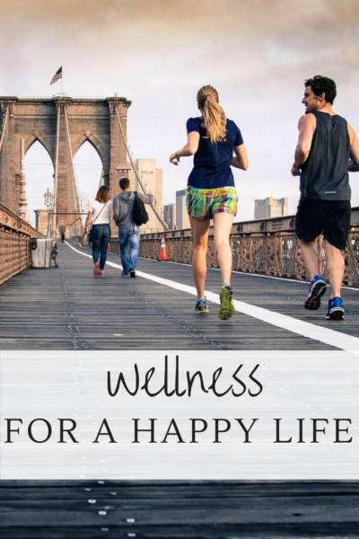 Wellness for a Happy Life
