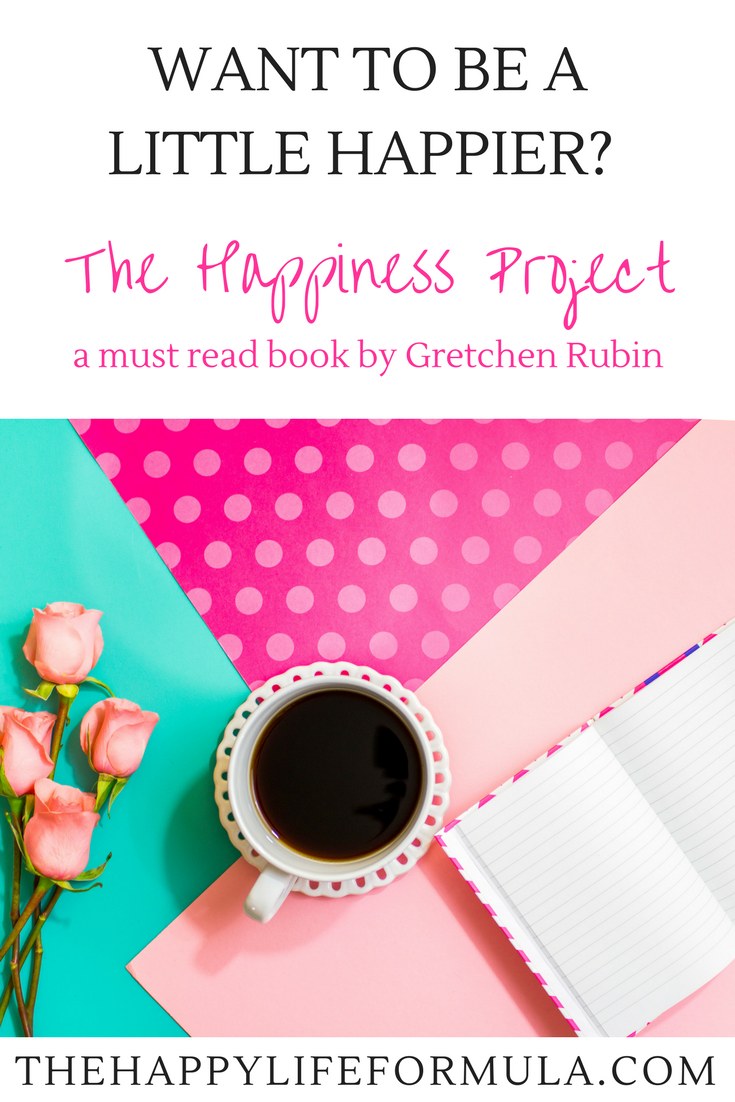 Why I'm obsessed with The Happiness Project by Gretchen Rubin and why you need to buy it and read it now! What are you waiting for?!
