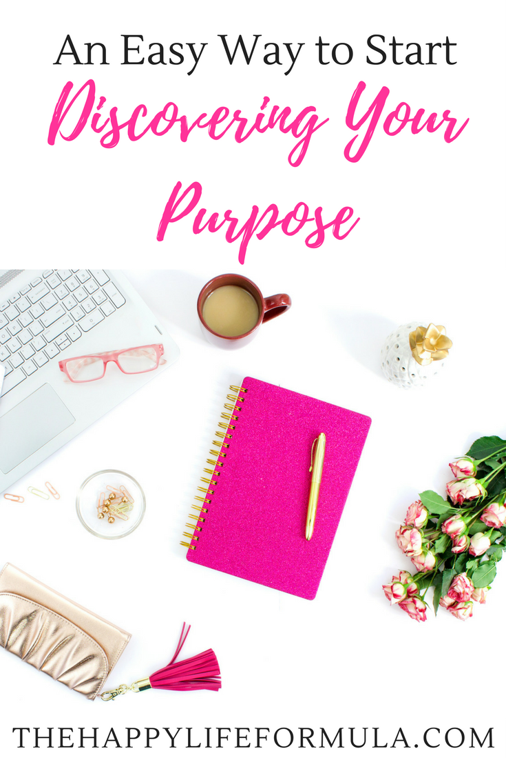 Are you trying to discover your purpose? Click through to learn an easy way to start discovering your purpose- I can't believe how easy it is!