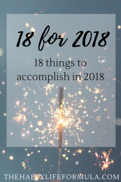 18 for 2018: 18 things to accomplish in 2018